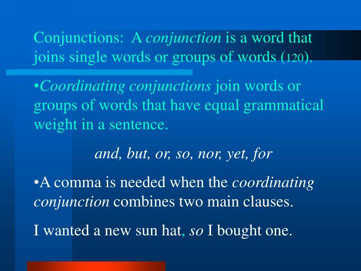 Conjunctions:  A