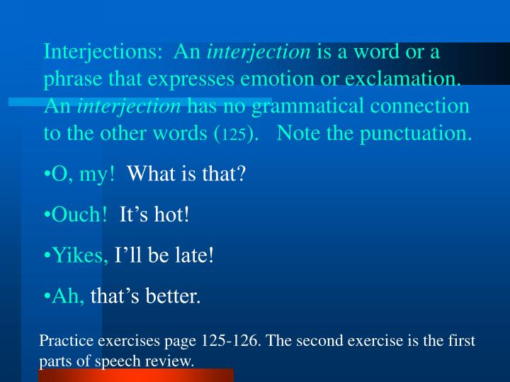 Interjections:  An