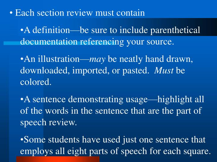 Each section review must contain