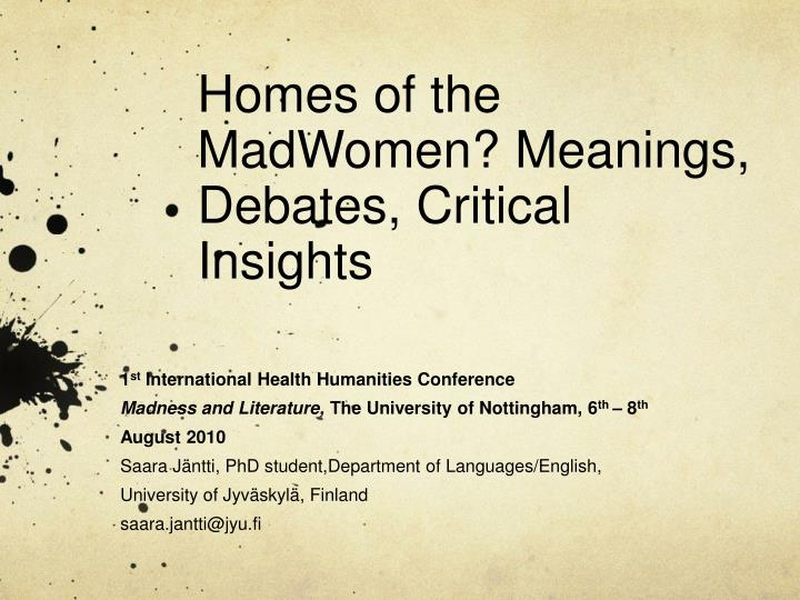 homes of the madwomen meanings debates critical insights n.