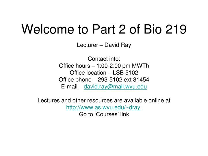 welcome to part 2 of bio 219 n.