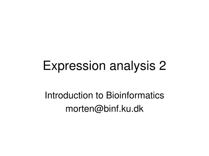 expression analysis 2 n.