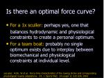 is there an optimal force curve