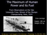 the maximum of human power and its fuel