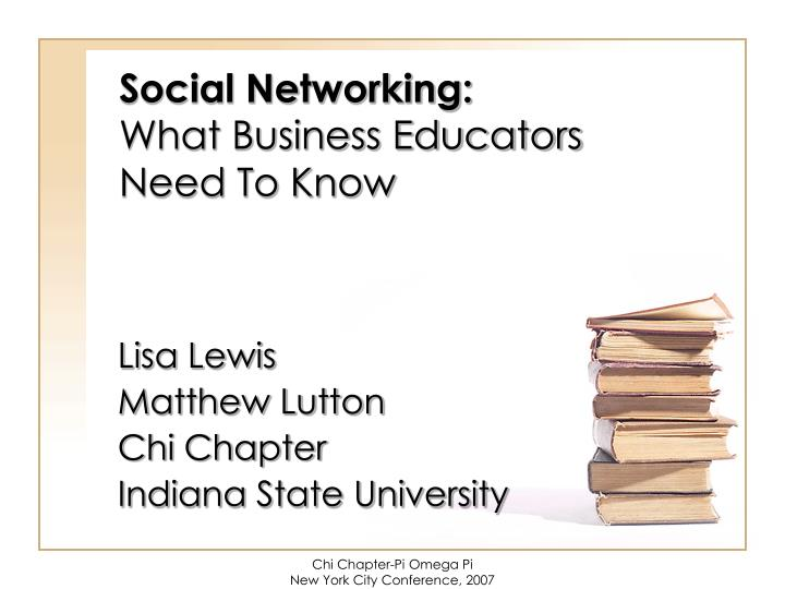social networking what business educators need to know n.