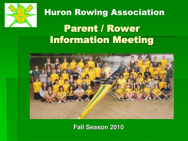 Parent rower information meeting