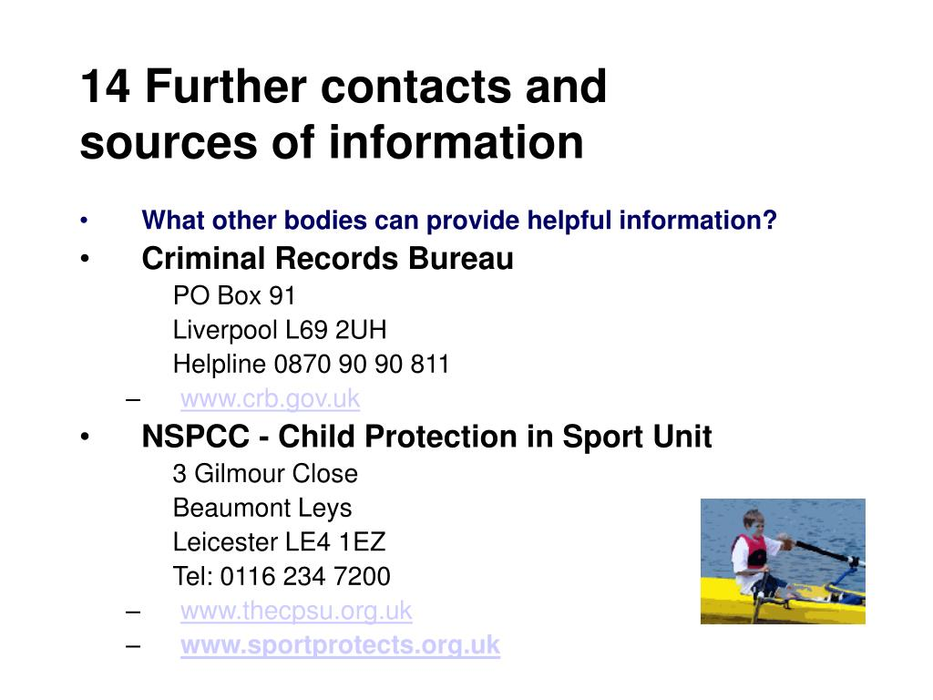 14 Further contacts and sources of information