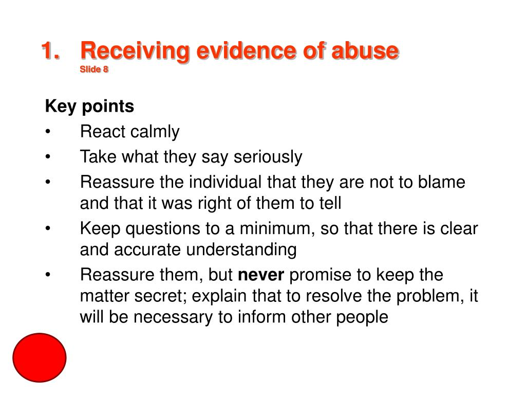 Receiving evidence of abuse