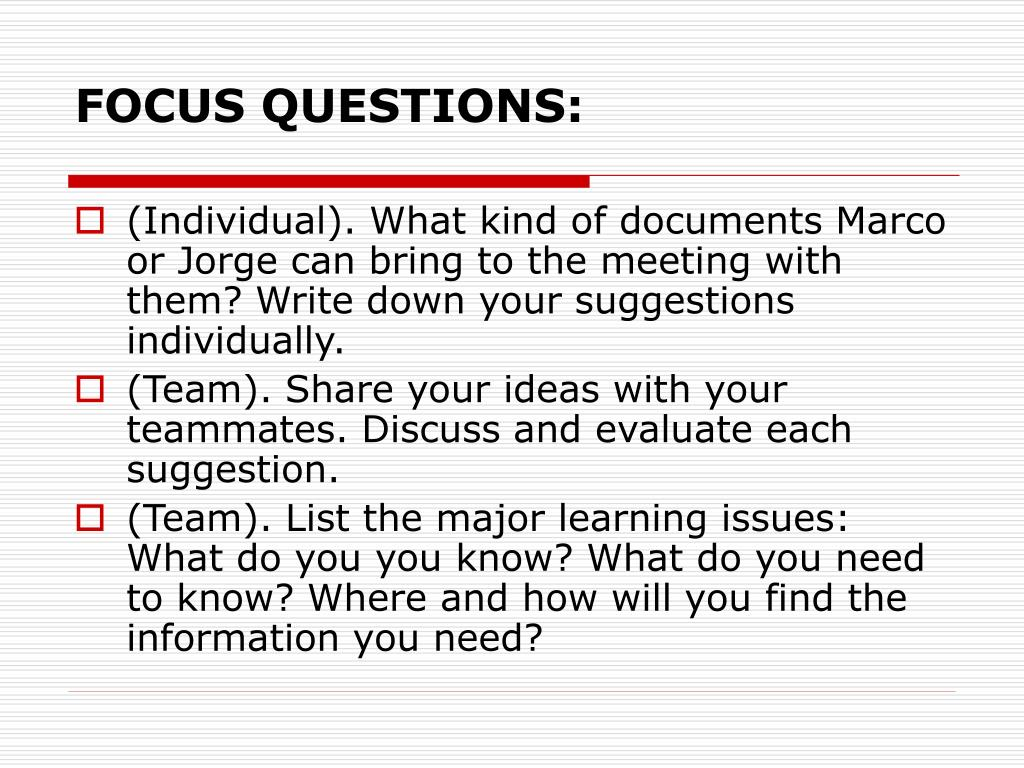 FOCUS QUESTIONS: