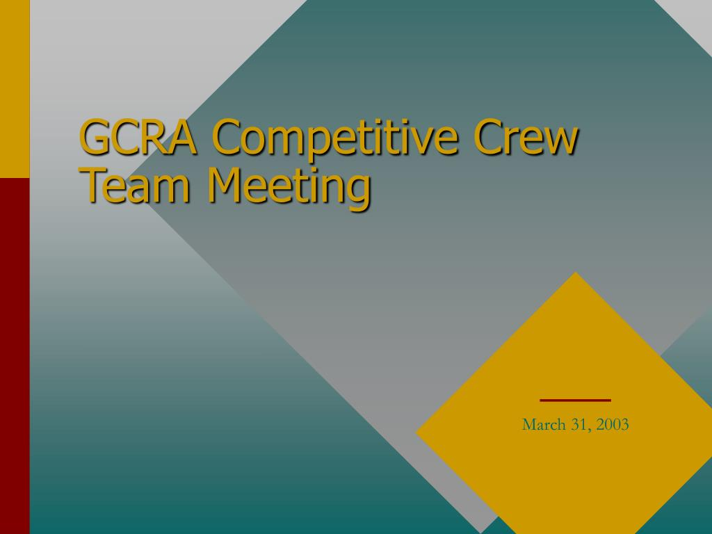 GCRA Competitive Crew Team Meeting