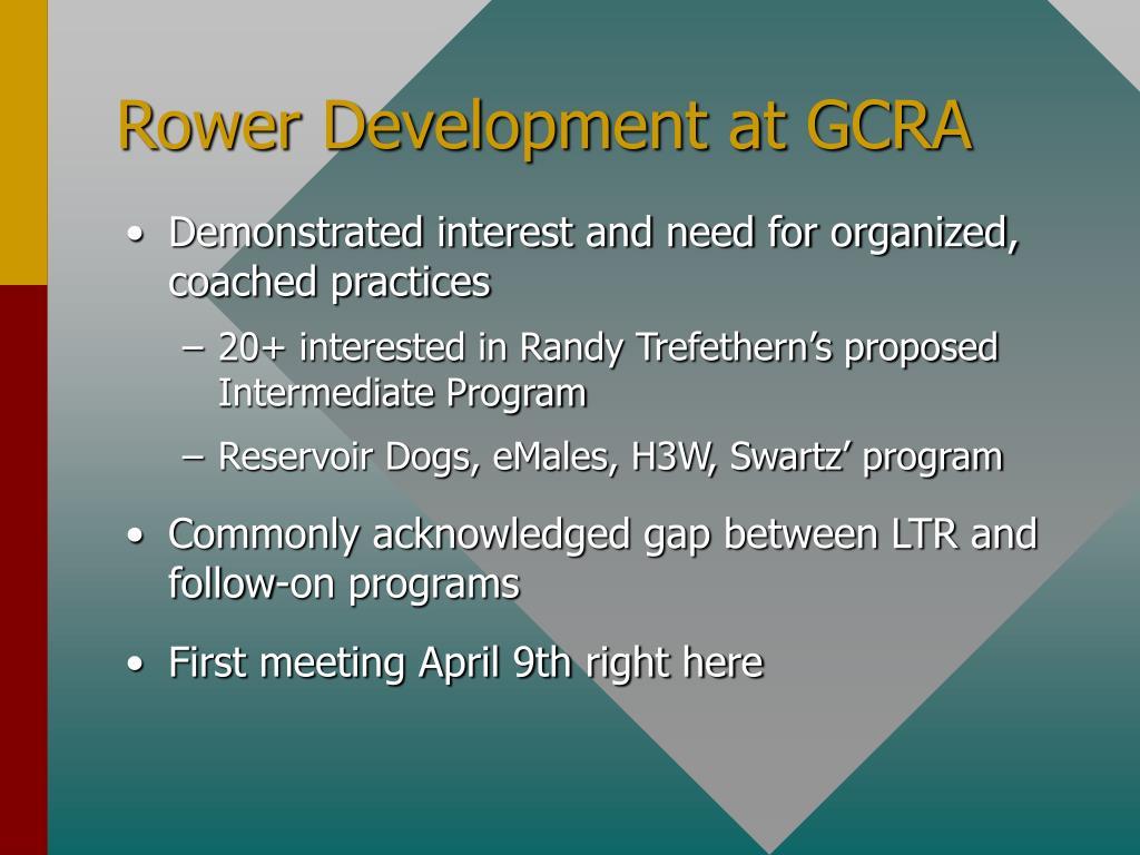 Rower Development at GCRA