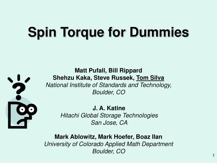 spin torque for dummies n.