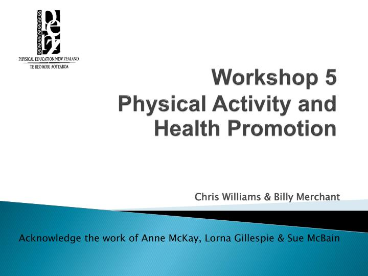 workshop 5 physical activity and health promotion n.