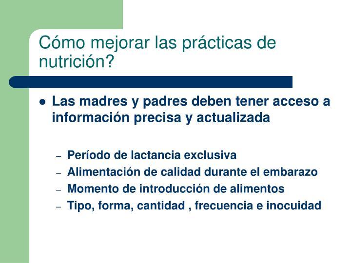 Cómo mejorar las prácticas de nutrición?