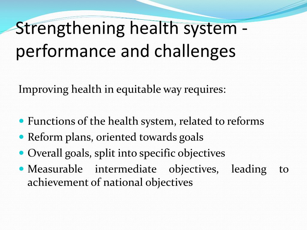 Strengthening health system - performance and challenges