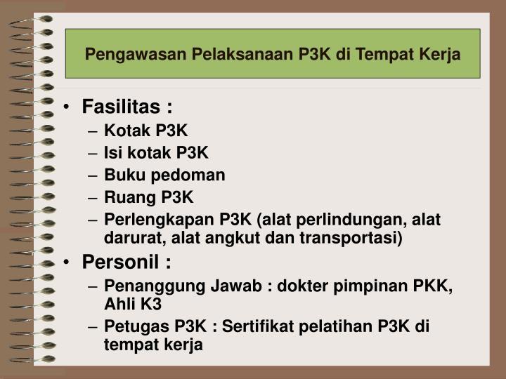 Pengawasan Pelaksanaan P3K di Tempat Kerja