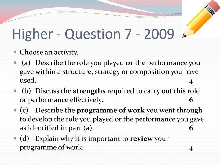 Higher question 7 2009