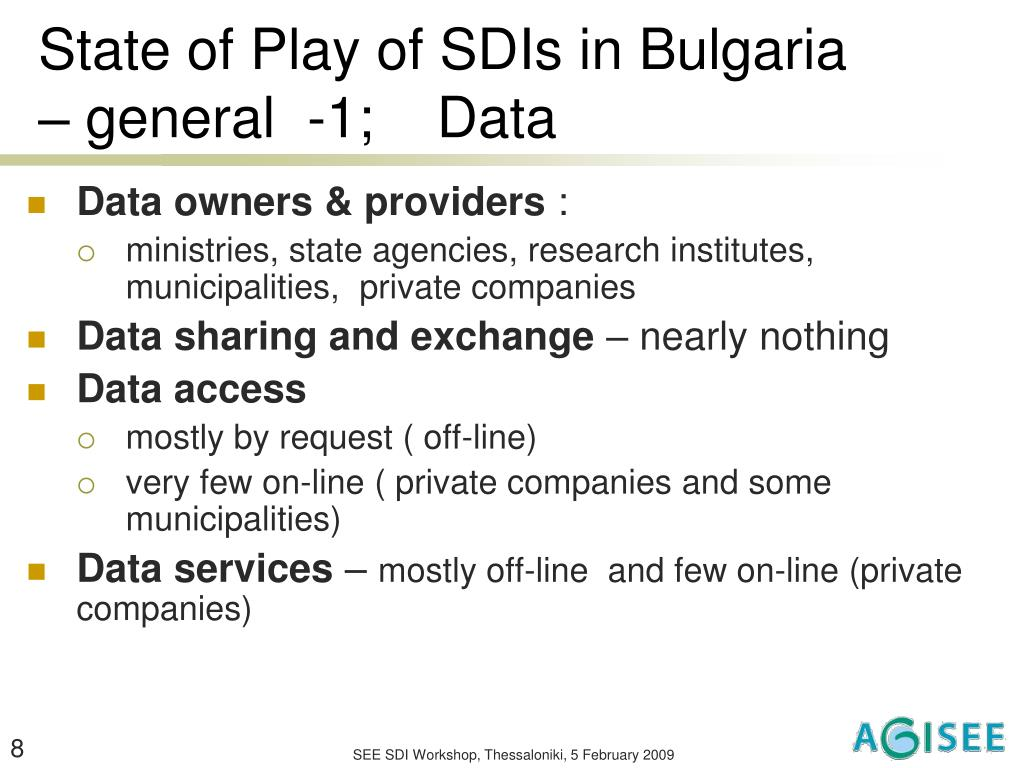 State of Play of SDIs in Bulgaria – general  -1;    Data