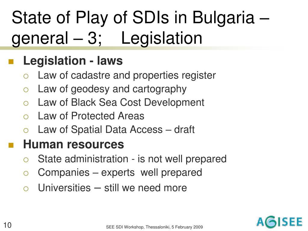 State of Play of SDIs in Bulgaria – general – 3;    Legislation