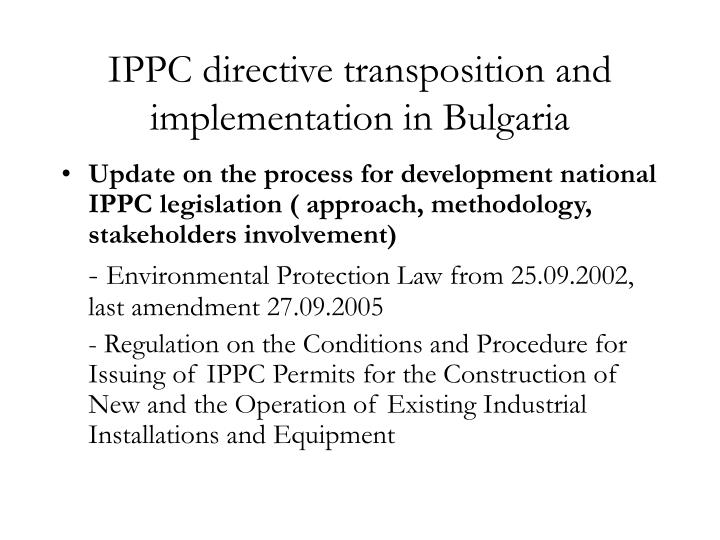 Ippc directive transposition and implementation in bulgaria