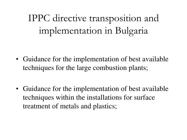 Ippc directive transposition and implementation in bulgaria3