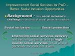 improvement of social services for pwd better social inclusion opportunities12