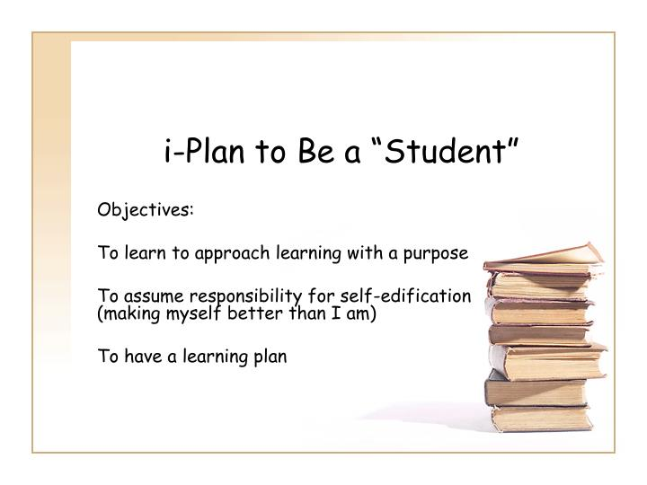 i plan to be a student n.