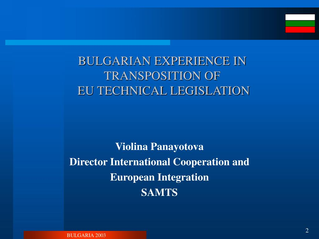 BULGARIAN EXPERIENCE IN TRANSPOSITION OF