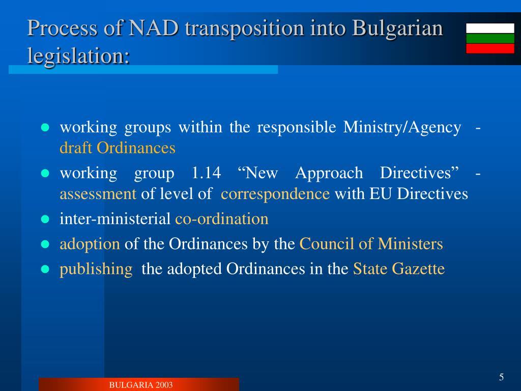 Process of NAD transposition into Bulgarian legislation: