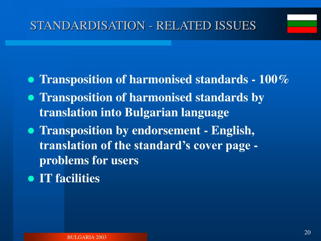 STANDARDISATION - RELATED ISSUES