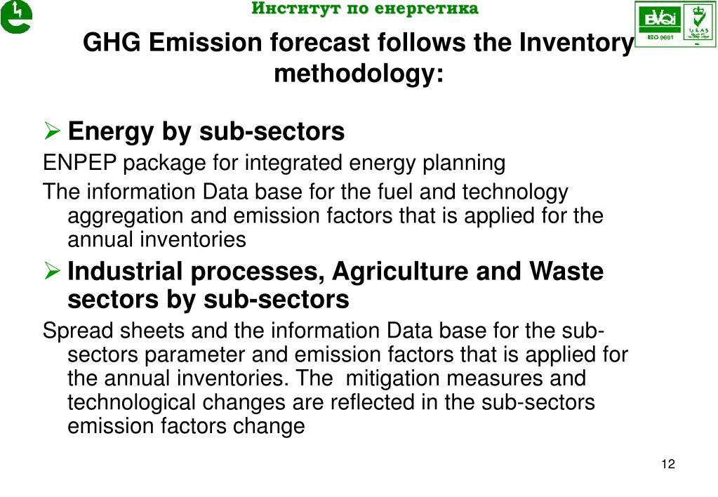 GHG Emission forecast follows the Inventory methodology: