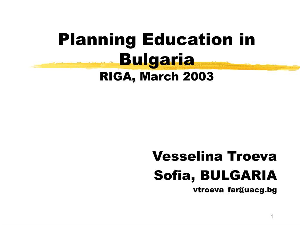 planning education in bulgaria riga march 2003 l.