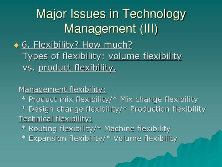Major Issues in Technology Management (III)