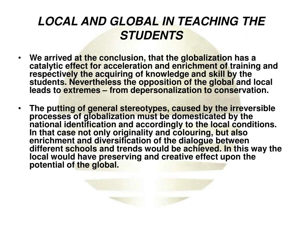 LOCAL AND GLOBAL IN TEACHING THE STUDENTS