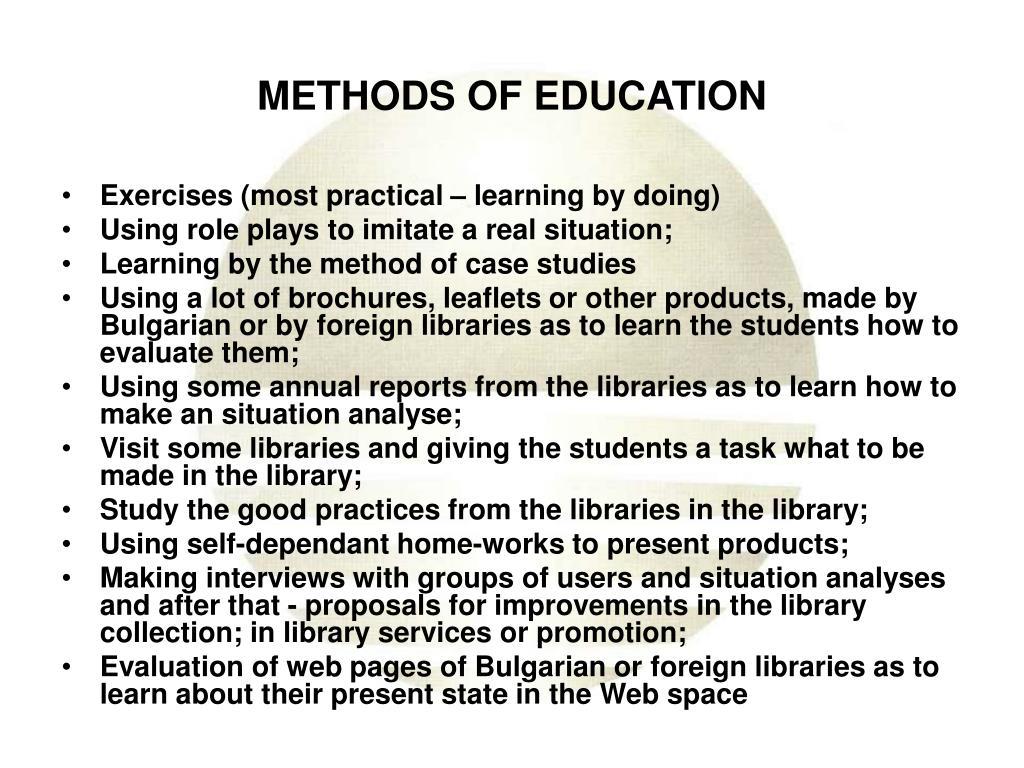 METHODS OF EDUCATION
