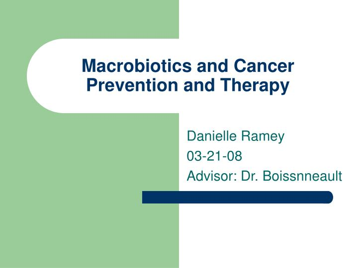 macrobiotics and cancer prevention and therapy n.