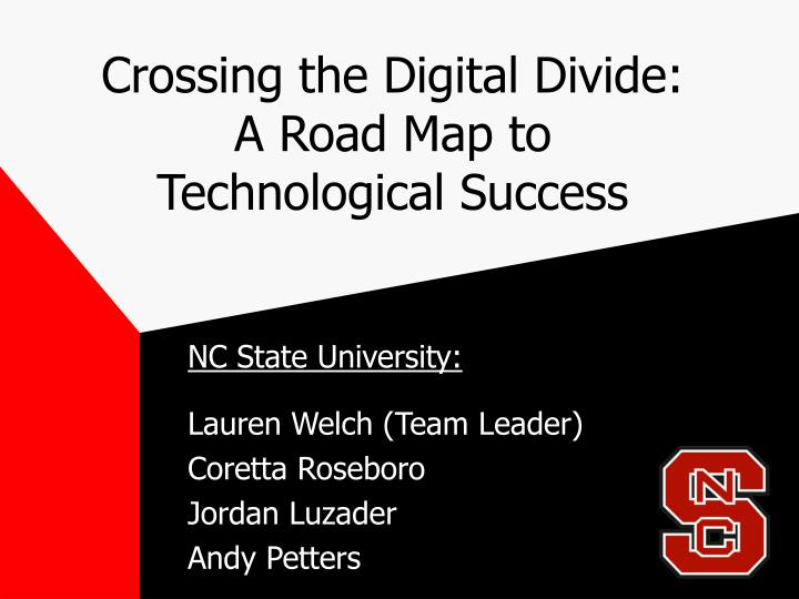 crossing the digital divide a road map to technological success n.
