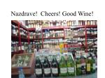 nazdrave cheers good wine