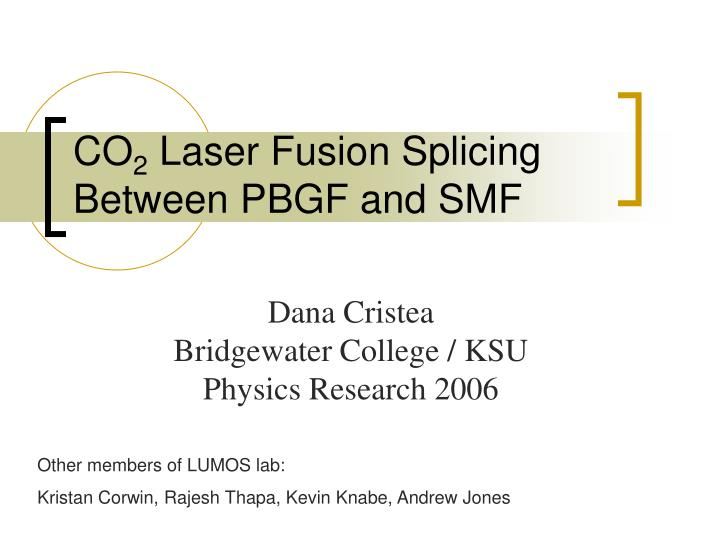 co 2 laser fusion splicing between pbgf and smf n.