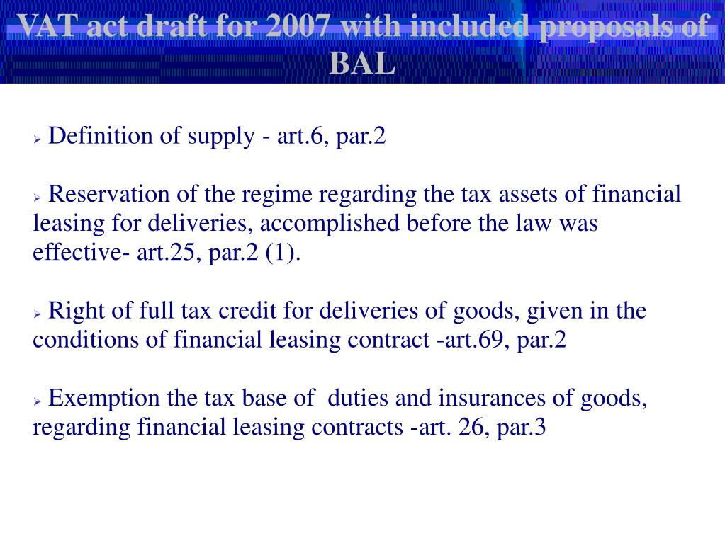 VAT act draft for 2007 with included proposals of BAL