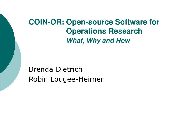 coin or open source software for operations research what why and how n.