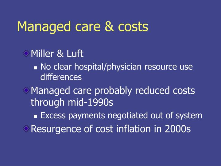Managed care & costs