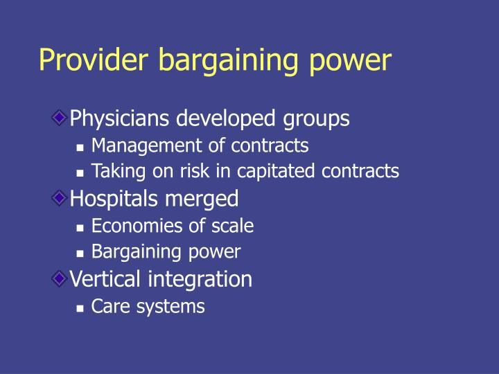 Provider bargaining power