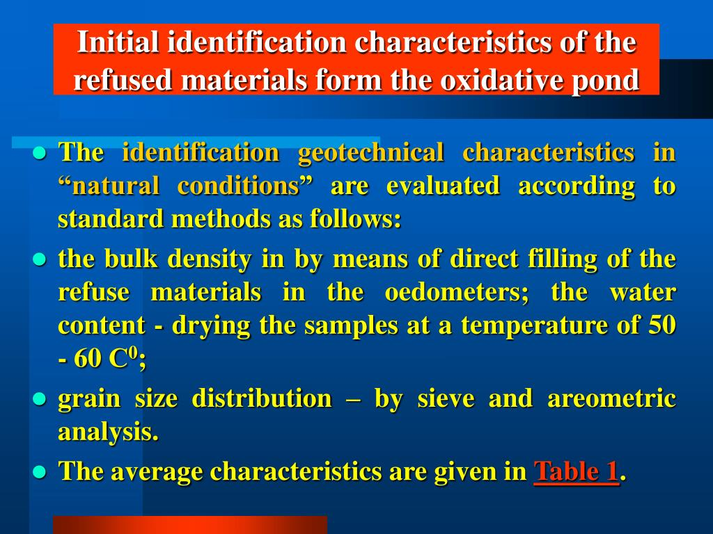 Initial identification characteristics of the refused materials form the oxidative pond