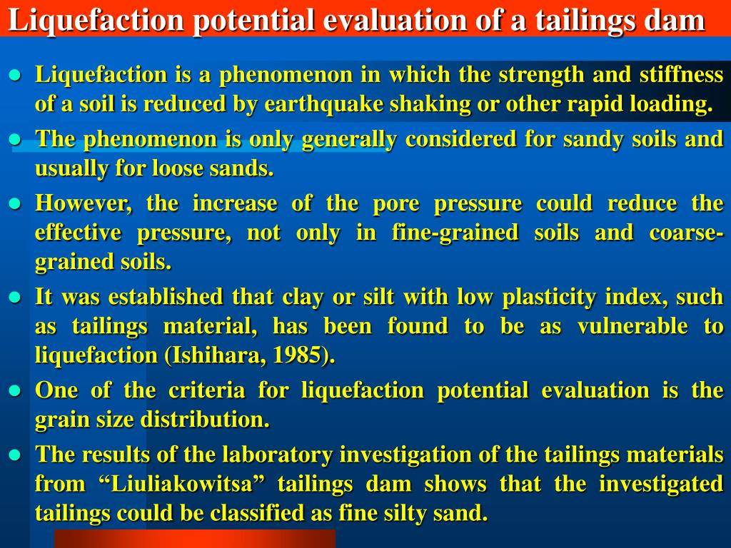 Liquefaction potential evaluation of a tailings dam