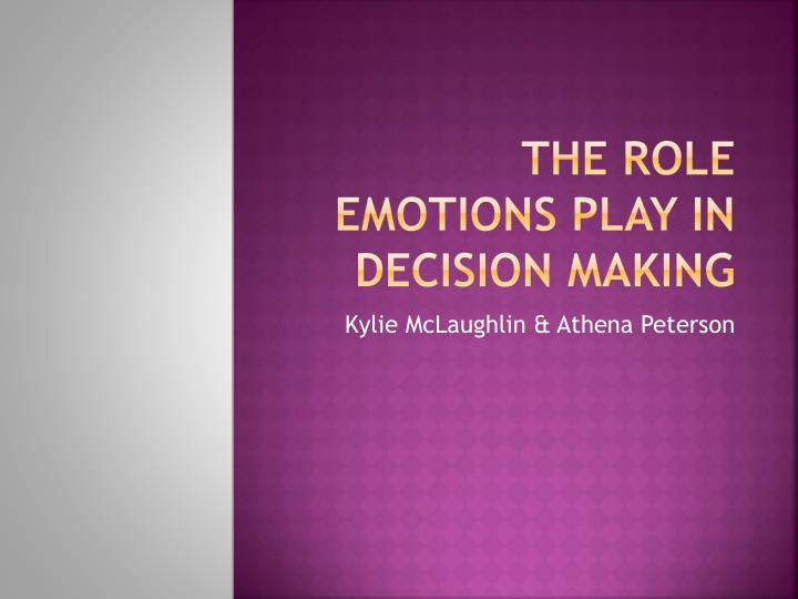 the role emotions play in decision making n.