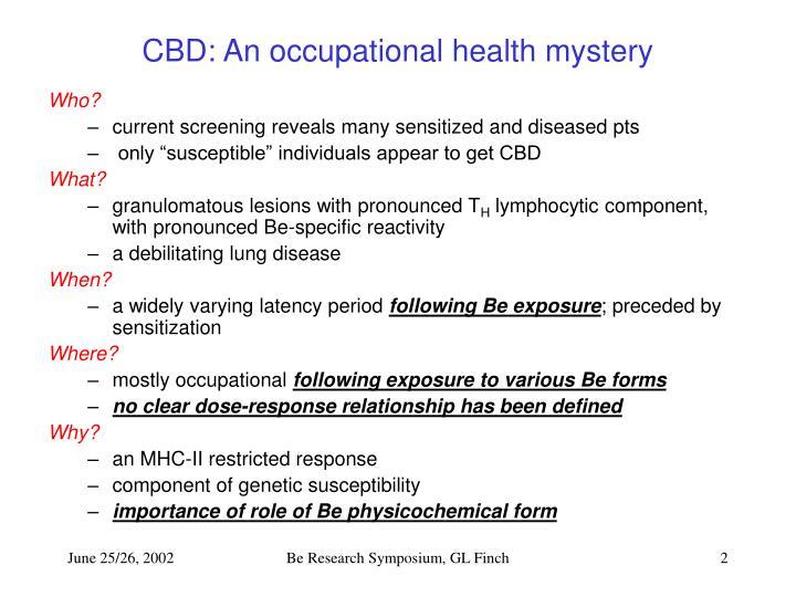 Cbd an occupational health mystery