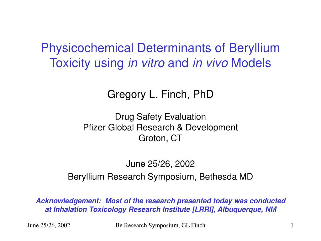 physicochemical determinants of beryllium toxicity using in vitro and in vivo models l.