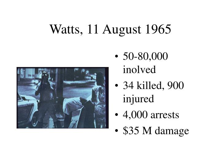 Watts, 11 August 1965