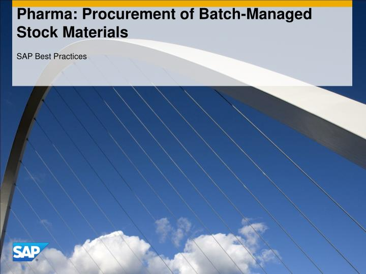 pharma procurement of batch managed stock materials n.